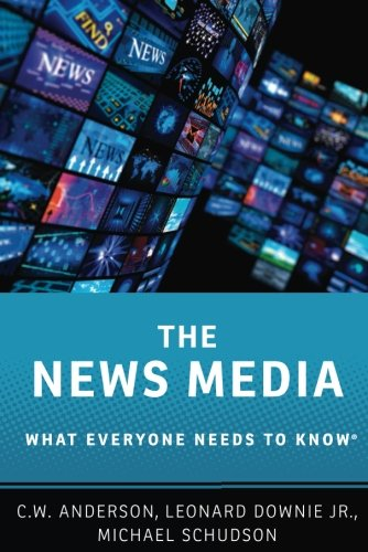 The News Media  What Everyone Needs To Know