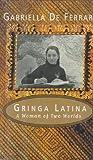 Gringa Latina, Gabriella De Ferrari, 0395709342