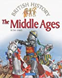 img - for The Middle Ages: 1154-1485 (British History) book / textbook / text book