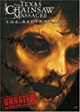 The Texas Chainsaw Massacre: The Beginning (Unrated Edition) by New Line Home Video