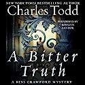 A Bitter Truth: A Bess Crawford Mystery Hörbuch von Charles Todd Gesprochen von: Rosalyn Landor