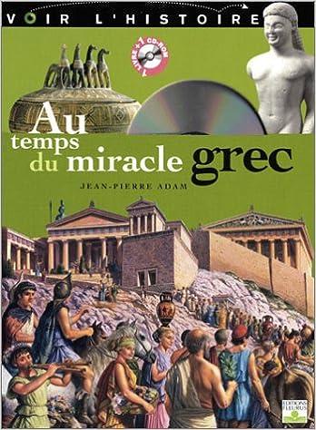 Télécharger en ligne Au temps du miracle Grec (1Cédérom) pdf