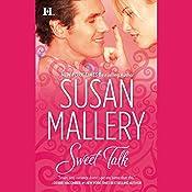 Sweet Talk  | Susan Mallery