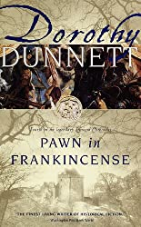 Pawn in Frankincense: Book Four in the Legendary Lymond Chronicles (The Lymond Chronicles 4)