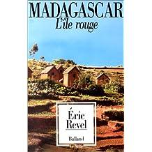 MADAGASCAR L'×LE ROUGE