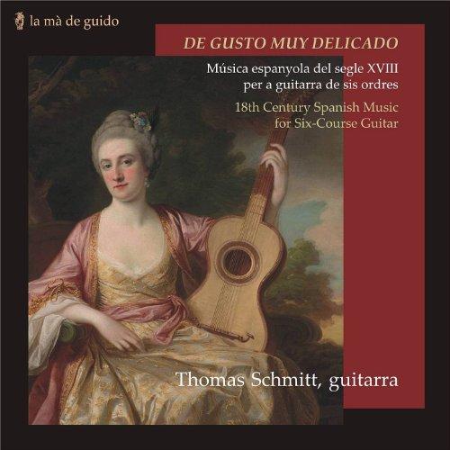 - De Gusto Muy Delicado: 18th Century Spanish Music for Six-Course Guitar
