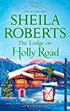 The Lodge on Holly Road (Life in Icicle Falls)