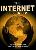 The Internet from A to Z, John Cowpertwait and Simon Flynn, 1840462582