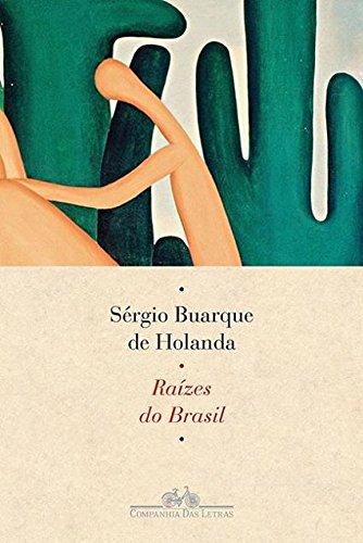 Raizes do Brasil (Edicao 2015) (Em Portugues do Brasil)