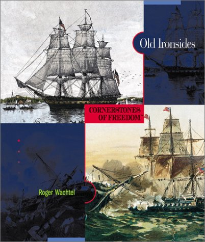 Download Old Ironsides (Cornerstones of Freedom, Second Series) PDF