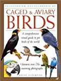 Caged and Aviary Birds, David Alderton, 075481288X
