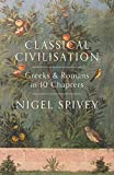 img - for Classical Civilization: A History in Ten Chapters book / textbook / text book
