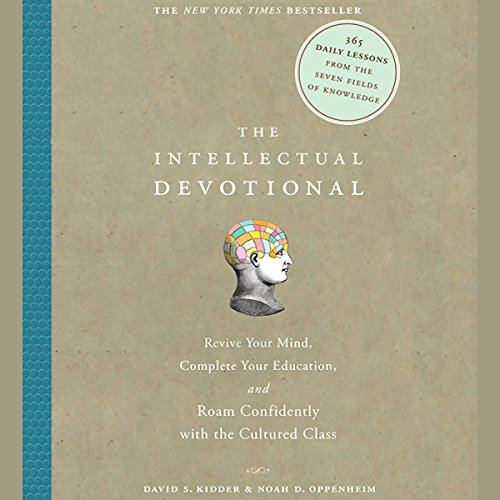 The Intellectual Devotional: Revive Your Mind