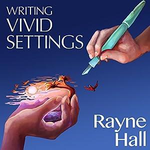 Writing Vivid Settings Audiobook