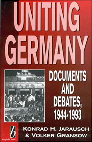 Book Uniting Germany: Documents and Debates