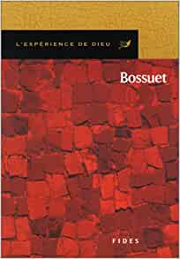 bossuet reading So there is no excuse for not finding and reading a good book this lent it is with  this in  the man of whom i write is jacques-bénigne bossuet.