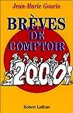 Brèves de comptoir 2000