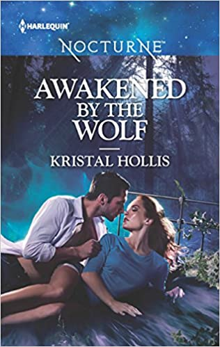 Awakened by the Wolf by Kristal Hollis