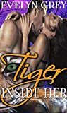 Tiger Inside Her (Curvy MMMF Paranormal Shifter Romance)