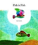 Fish Is Fish, Leo Lionni, 0394804406