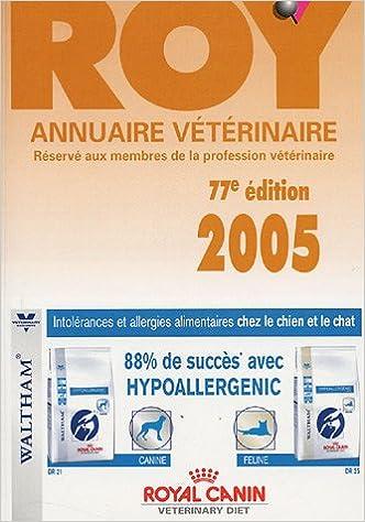 Il ebook télécharger gratuitement Annuaire Vétérinaire Roy 2005 PDF