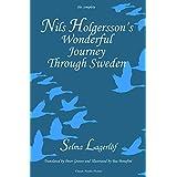Nils Holgersson's Wonderful Journey Through Sweden: The Complete Volume