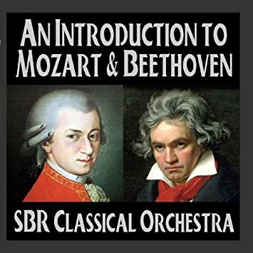 An Introduction to Mozart & Beethoven