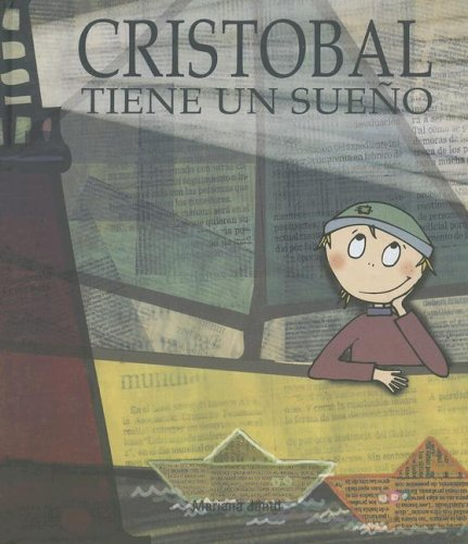 Download Cristobal tiene un sueno / Christopher has a Dream (Spanish Edition) ebook