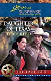 Daughter of Texas (Steeple Hill Love Inspired Suspense: Texas Ranger Justice)
