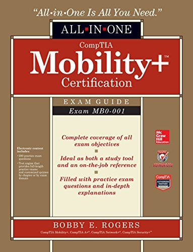 CompTIA Mobility+ Certification All-in-One Exam Guide (Exam MB0-001) Pdf