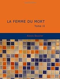 La femme du mort, tome 2 par Bouvier