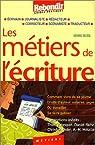 Les métiers de l'écriture par Delteil