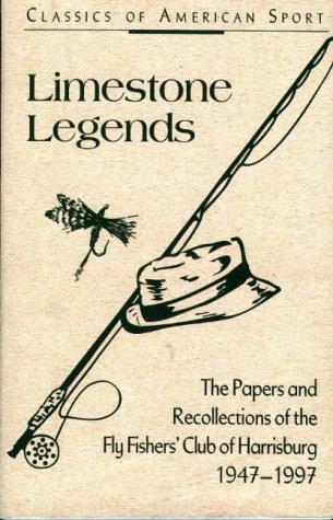 Limestone Legends (Classics of American Sport)