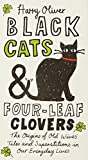 Black Cats & Four-Leaf Clovers: The Origins of Old Wives' Tales and Superstitions in Our Everyday Lives
