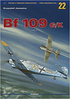 Messerschmitt Bf 109 G/K Vol Ii (Monographs)