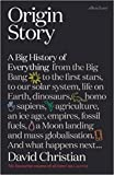 [By David Christian ] Origin Story: A Big History of Everything (Paperback)【2018】 by David Christian (Author) (Paperback)