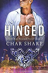Hinged (Soul Mate Rescued) (Volume 2)