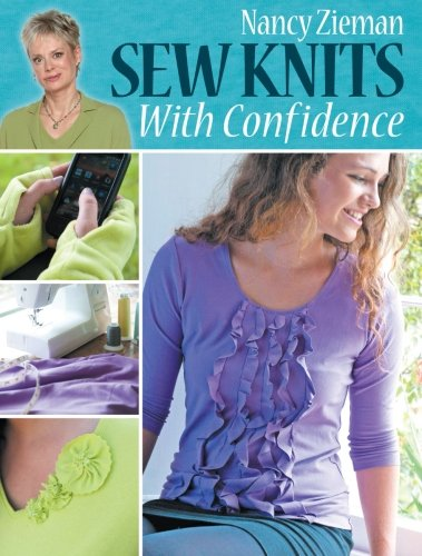 Sew Knits with Confidence (Nancy Zieman Collection)