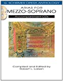 Arias for Mezzo-Soprano: G. Schirmer Opera Anthology Accompaniment CDs (2)
