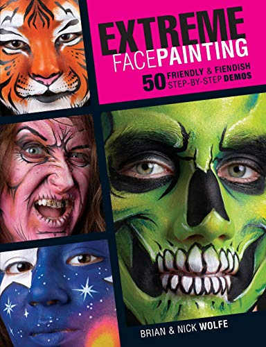 Half Face Paint Ideas For Halloween (Extreme Face Painting: 50 Friendly & Fiendish Step-by-Step)