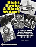 Night Hawks and Black Widows, Terry M. Mays, 0764333445