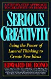 img - for Serious Creativity: Using the Power of Lateral Thinking to Create New Ideas book / textbook / text book