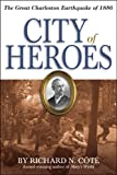City of Heroes, Richard N. Cote, 1929175450