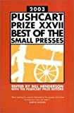 The Pushcart Prize 2003, Bill Henderson, 1888889330