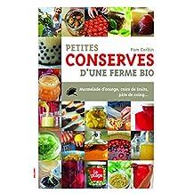 Petites conserves d'une ferme bio: Marmelade d'orange, cuirs de fruits, tomates confites, pâte de coing...