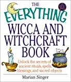The Everything Wicca and Witchcraft Book, Marian Singer, 1580627250