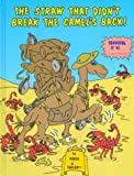 The Straw That Didn't Break the Camel's Back!, Taylor Brandon, 1889945587