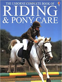 Book Riding and Pony Care (Complete Book of Riding & Pony Care)