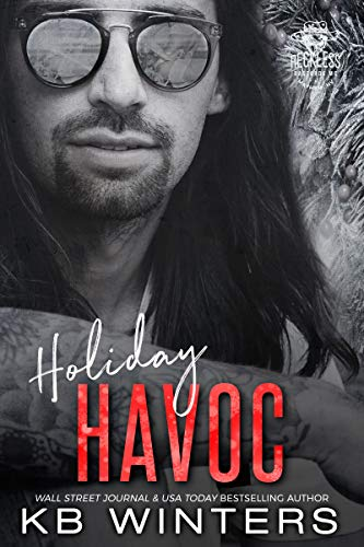 Havoc Motorcycle - Holiday Havoc (Reckless Bastards MC Book 7)