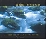 img - for Radical Forgiveness: A Handbook For Spiritual Growth (Spiritual Vision Series) book / textbook / text book